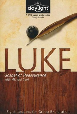 Luke: Gospel Of Reassurance - Study Guide  -