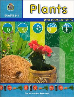 Plants, Grades 2-5   -     By: Homeschool