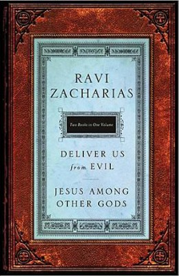 Jesus Among Other Gods & Deliver Us from Evil: 2 in 1  - Slightly Imperfect  -     By: Ravi Zacharias