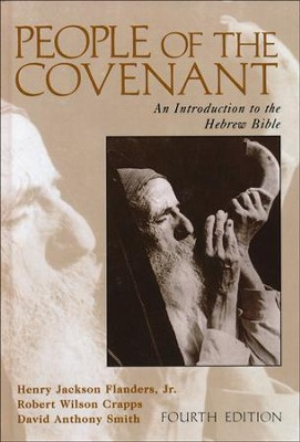 People of the Covenant: An Introduction to the Hebrew Bible  -     By: Henry Jackson Flanders Jr., Robert Wilson Crapps, David Anthony Smith