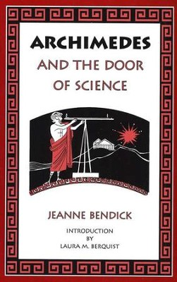 Archimedes and the Door of Science   -     By: Jeanne Bendick