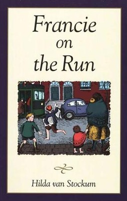 Francie on the Run, The O'Sullivan Family #2   -     By: Hilda van Stockum