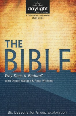 The Bible: Why Does It Endure? - Study Guide  -