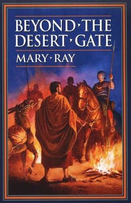 Beyond the Desert Gate   -     By: Mary Ray