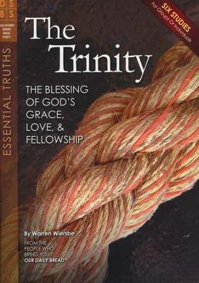 The Trinity: The Blessing of God's Grace, Love, and Fellowship, Study Guide   -     By: Warren W. Wiersbe