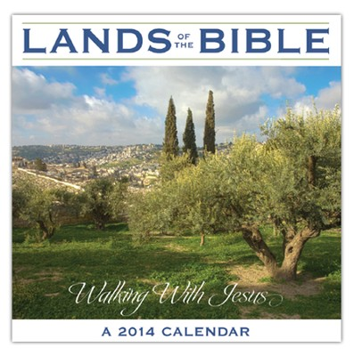 Lands of the Bible--2014 Wall Calendar   -