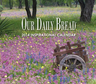 Our Daily Bread 2014 Wall Calendar   -