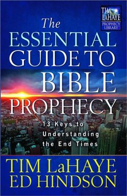 The Essential Guide to Bible Prophecy: 13 Keys to Understanding the End Times (slightly imperfect)  -     By: Tim LaHaye, Ed Hindson