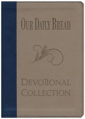 Our Daily Bread Devotional Collection  -