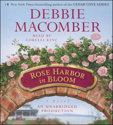 Rose Harbor in Bloom: A Novel - unabridged audiobook on CD  -     By: Debbie Macomber