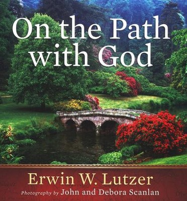 On the Path with God    -     By: Erwin W. Lutzer