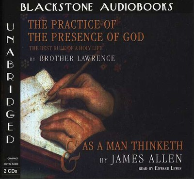 The Practice of the Presence of God & As a Man Thinketh - Audiobook on CD  -     By: Brother l, James Allen