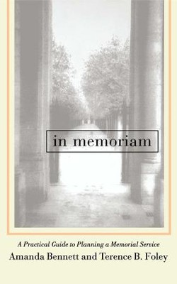 In Memoriam - eBook  -     By: Amanda Bennett, Terrence B. Foley