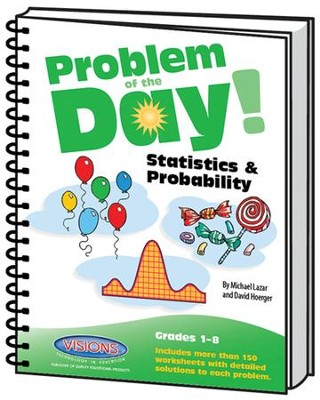 Problem of the Day Statistics & Probability   -     By: Mike Lazar, Dave Hoerger
