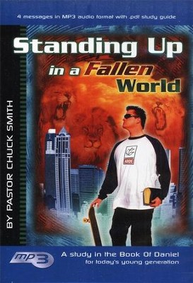 Standing up in a Fallen World: A Study in the Book of Daniel for Young Adults on MP3  -     By: Chuck Smith