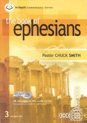 The Book of Ephesians: In-Depth Commentary, MP3  -     By: Chuck Smith