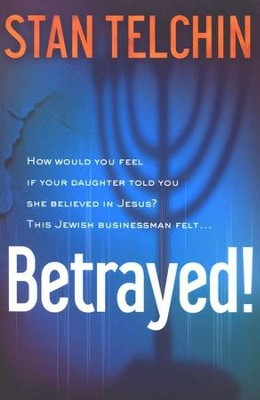 Betrayed! Revised Edition   -     By: Stan Telchin