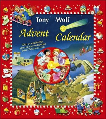 Advent Calendar: With 24 Minibooks You Can Use to Decorate Your Tree  -     By: Tony Wolf