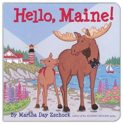 Hello Maine!  -     By: Martha Day Zschock