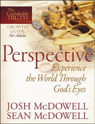 Perspective: Experience the World Through God's Eyes   -     By: Josh McDowell, Sean McDowell