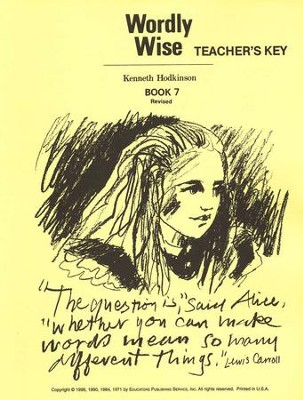 Wordly Wise, Book 7, Grade 10-Teacher's Key   -     By: Kenneth Hodkinson