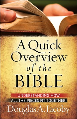 A Quick Overview of the Bible - Slightly Imperfect  -     By: Douglas A. Jacoby