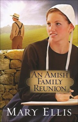 An Amish Family Reunion  -     By: Mary Ellis