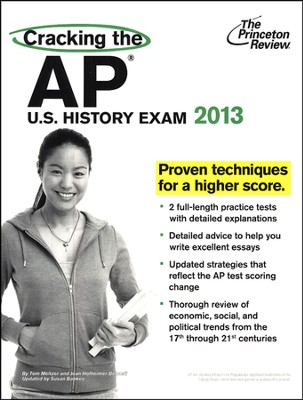 Cracking the AP U.S. History Exam, 2013 Edition  -     By: Princeton Review