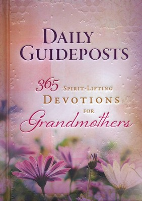Daily Guideposts: 365 Spirit-Lifting Devotions for Grandmothers  -     Edited By: Guideposts     By: Guideposts
