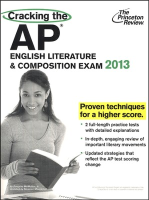 Cracking the AP English Literature & Composition Exam, 2013 Edition  -     By: Princeton Review