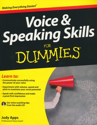 Voice and Speaking Skills For Dummies  -     By: Judy Apps