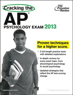 Cracking the AP Psychology Exam, 2013 Edition  -     By: Princeton Review