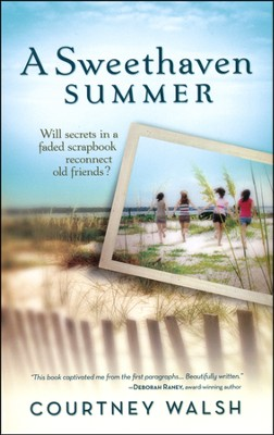 Sweethaven Summer, Sweethaven Summer Series #1   -     By: Courtney Walsh