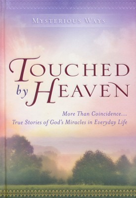 Touched by Heaven  -     By: Guideposts Editors