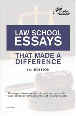 Law School Essays That Made a Difference, 5th Edition  -     By: Princeton Review