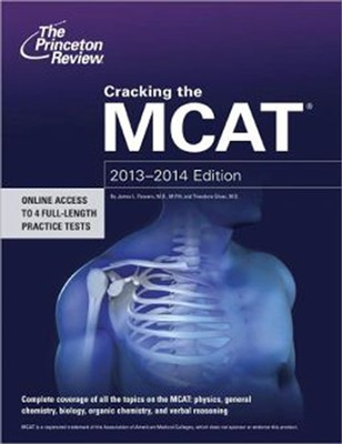 Cracking the MCAT, 2013-2014 Edition  -     By: Princeton Review