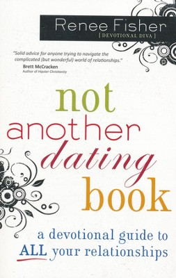 Not Another Dating Book  -     By: Renee Johnson