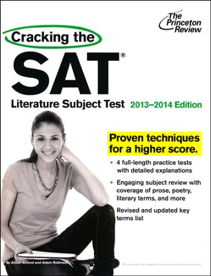 Cracking the SAT Literature Subject Test, 2013-2014 Edition  -