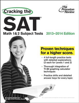Cracking the SAT Math 1 & 2 Subject Tests, 2013-2014 Edition  -     By: The Princeton Review