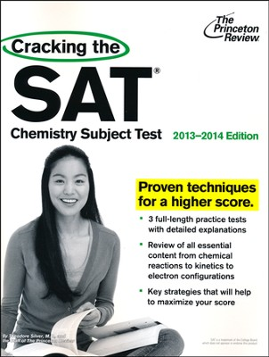 Cracking the SAT Chemistry Subject Test, 2013-2014 Edition  -