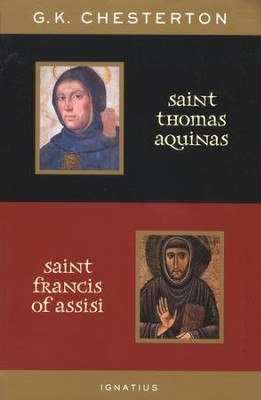 Saint Thomas Aquinas and Saint Francis of Assisi   -     By: G.K. Chesterton