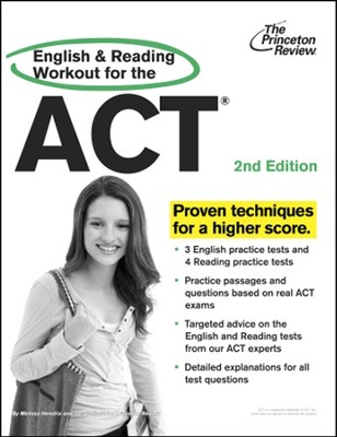 English and Reading Workout for the ACT, 2nd Edition  -     By: Princeton Review