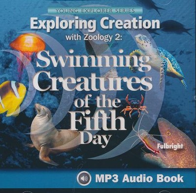 Exploring Creation with Zoology 2: Swimming Creatures of the  Fifth Day MP3 Audio CD  -