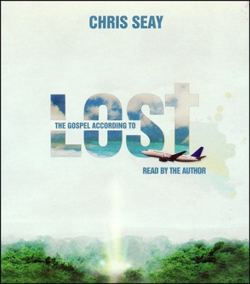 The Gospel According to Lost: Unabridged Audiobook on CD  -     By: Chris Seay
