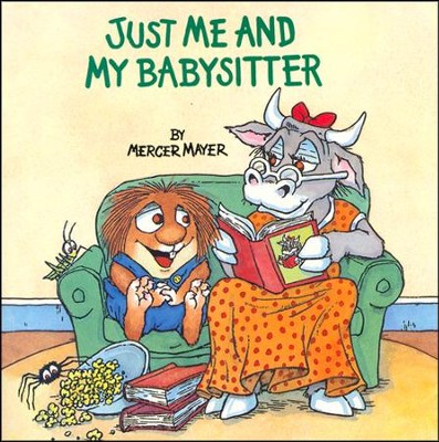 Just Me and My Babysitter  -     By: Mercer Mayer