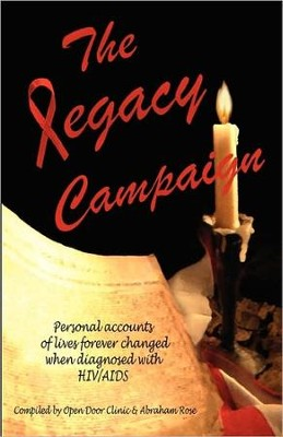The Legacy Campaign  -     By: Abramham Rose