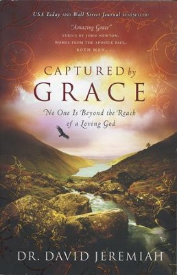 Captured By Grace: No One is Beyond the Reach of a Loving God - Slightly Imperfect  -     By: Dr. David Jeremiah