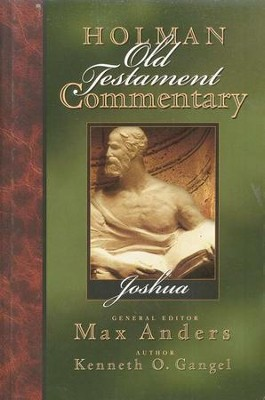 Joshua: Holman Old Testament Commentary [HOTC]   -     Edited By: Max Anders     By: Kenneth O. Gangel