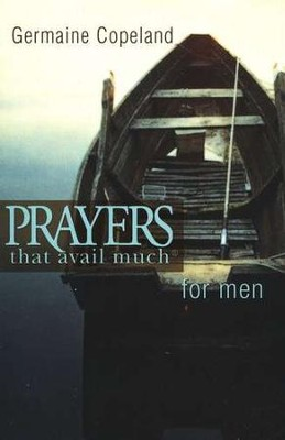 Prayers That Avail Much for Men, Pocket Edition   -     By: Germaine Copeland