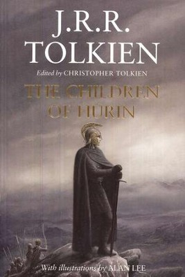The Children of Hurin, Hardcover   -     Edited By: Christopher Tolkien     By: J.R.R. Tolkien